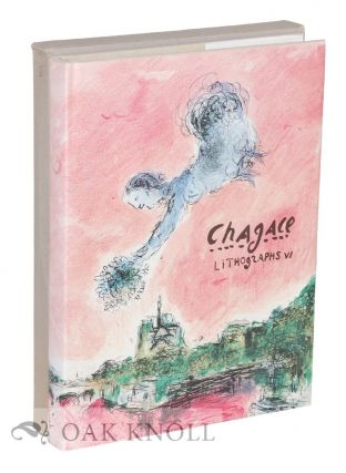 CHAGALL LITHOGRAPHS 1980-1985. Charles Soriler
