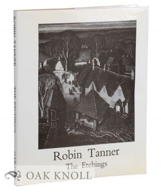 ROBIN TANNER: THE ETCHINGS