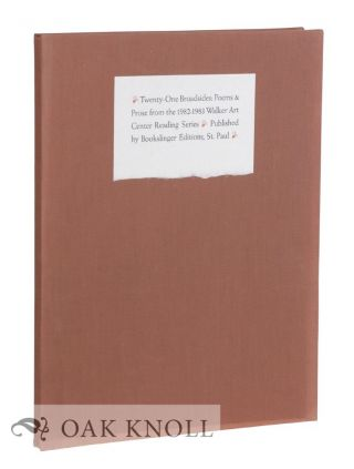 TWENTY-ONE BROADSIDES: POEMS & PROSE FROM THE 1982-1983 WALKER ART CENTER READING SERIES.
