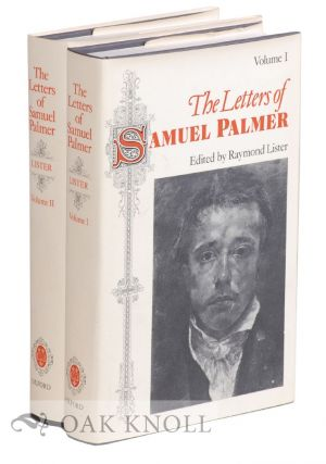 THE LETTERS OF SAMUEL PALMER. Raymond Lister