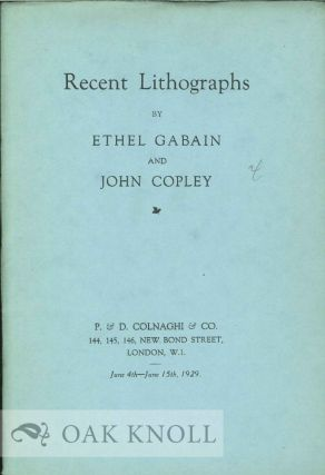 RECENT LITHOGRAPHS BY ETHEL GABAIN AND JOHN COPLEY.