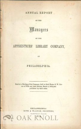ANNUAL REPORT OF THE APPRENTICES' LIBRARY COMPANY, OF PHILADELPHIA.
