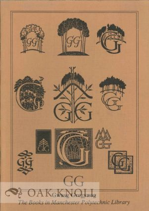 GWASG GREGYNOG: THE BOOKS IN MANCHESTER POLYTECHNIC LIBRARY. Jane Evans