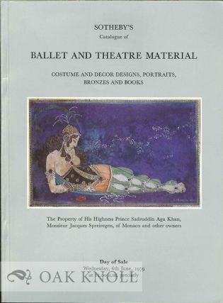 CATALOGUE OF BALLET AND THEATRE MATERIAL INCLUDING COSTUME AND DECOR DESIGNS PORTRAITS BRONZE AND...