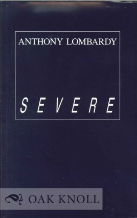 SEVERE. Anthony Lombardy