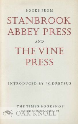 BOOKS FROM THE STANBROOK ABBEY PRESS AND THE VINE PRESS. J. G. Dreyfus
