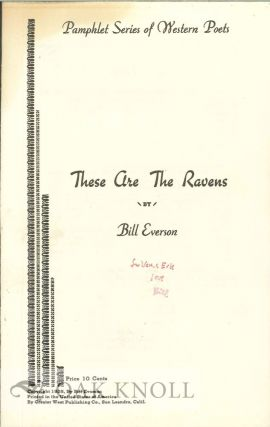 THESE ARE THE RAVENS. Bill Everson