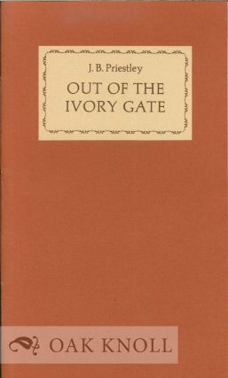 OUT OF THE IVORY GATE. J. B. Priestley