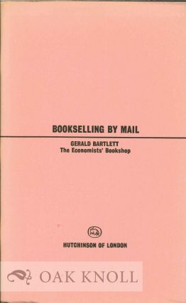BOOKSELLING BY MAIL. Gerald Bartlett