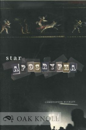 STAR APOCRYPHA. Christopher Buckley