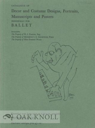 CATALOGUE OF DECOR AND COSTUME DESIGNS, PORTRAITS, MANUSCRIPTS, AND POSTERS PRINCIPALLY FOR BALLET