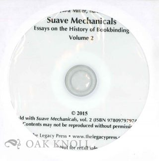 SUAVE MECHANICALS: ESSAYS ON THE HISTORY OF BOOKBINDING, VOLUME 2