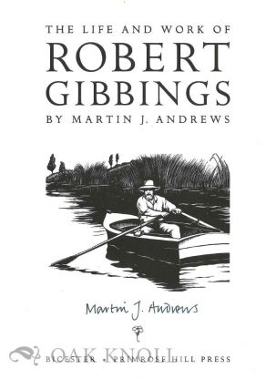 THE LIFE AND WORK OF ROBERT GIBBINGS.