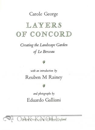 LAYERS OF CONCORD: CREATING THE LANDSCAPE GARDEN OF LE BERCEAU.