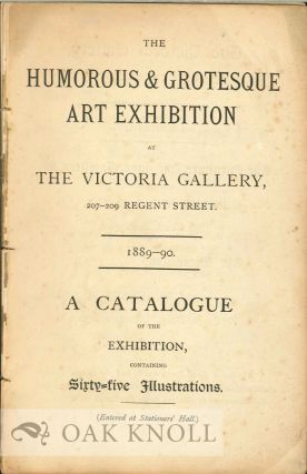 THE HUMOROUS & GROTESQUE ART EXHIBITION AT THE VICTORIA GALLERY