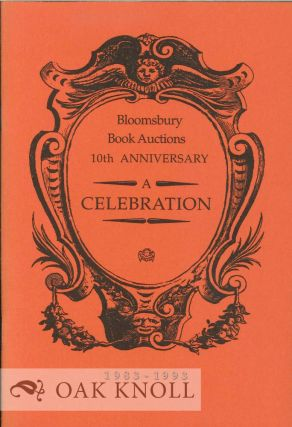 BLOOMSBURY BOOK AUCTIONS 10TH ANNIVERSARY: A CELEBRATION.