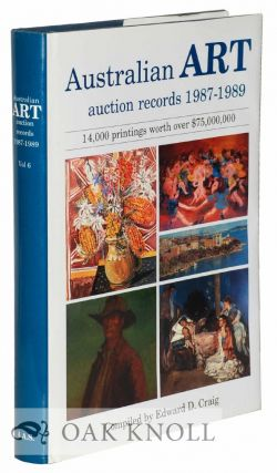 AUSTRALIAN ART AUCTION RECORDS 1987-1989. Edward D. Craig, compiler.
