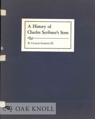 A HISTORY OF CHARLES SCRIBNER'S SONS