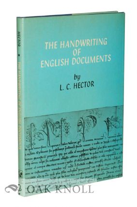 THE HANDWRITING OF ENGLISH DOCUMENTS. L. C. Hector