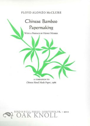 PROSPECTUS FOR CHINESE BAMBOO PAPERMAKING