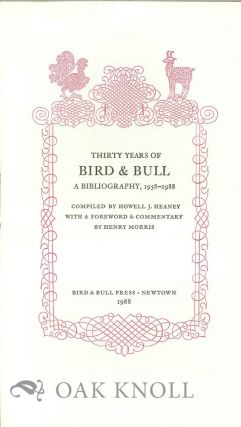 PROSPECTUS FOR THIRTY YEARS OF BIRD & BULL: A BIBLIOGRAPHY 1958-1988