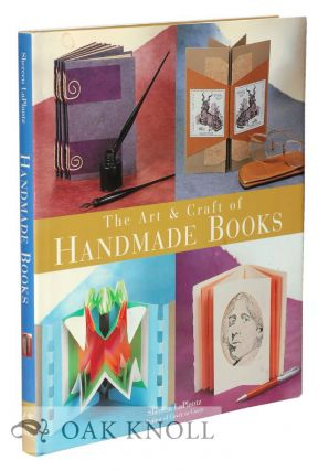 THE ART AND CRAFT OF HANDMADE BOOKS. Shereen LaPlantz