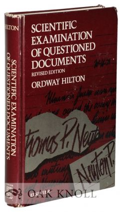 SCIENTIFIC EXAMINATION OF QUESTIONED DOCUMENTS. Ordway Hilton