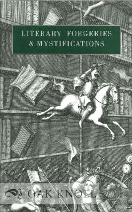 LITERARY FORGERIES AND MYSTIFICATIONS: AN EXHIBITION