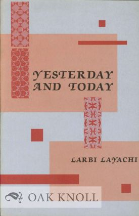 YESTERDAY AND TODAY. Larbi Layachi