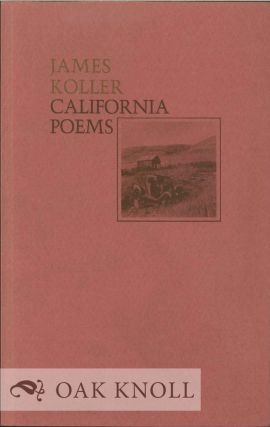 CALIFORNIA POEMS. James Koller
