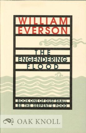 THE ENGENDERING FLOOD. William Everson