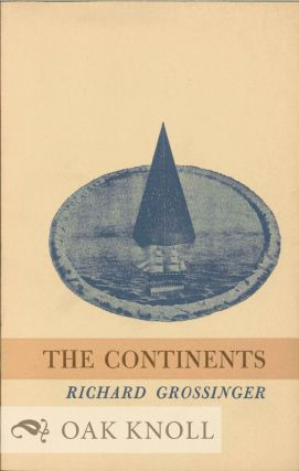 THE CONTINENTS. Richard Grossinger
