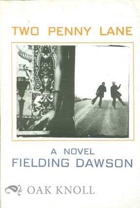 TWO PENNY LANE. Fielding Dawson