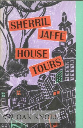 HOUSE TOURS. Sherril Jaffe