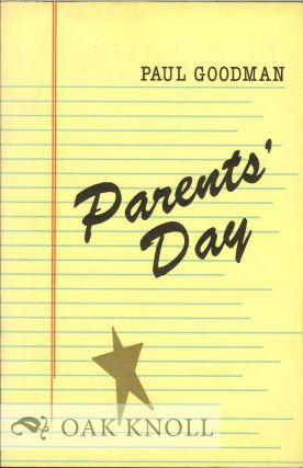 PARENTS' DAY. Paul Goodman