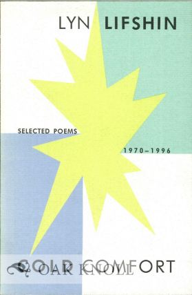 COLD COMFORT: SELECTED POEMS 1970-1996. Lyn Lifshin