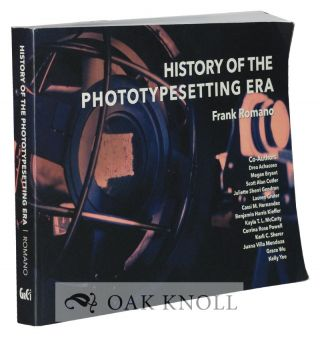 HISTORY OF THE PHOTOTYPESETTING ERA.