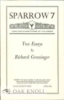 TWO ESSAYS. SPARROW 7. Richard Grossinger