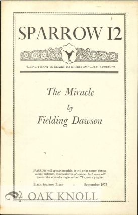 THE MIRACLE. SPARROW 12. Fielding Dawson