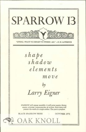 SHAPE SHADOW ELEMENTS MOVE. SPARROW 13. Larry Eigner