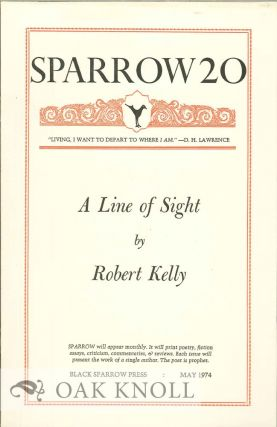 A LINE OF SIGHT. SPARROW 20. Robert Kelly