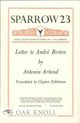 LETTER TO ANDRE BRETON BY ANTONIN ARTAUD. SPARROW 23. Clayton Eshleman.