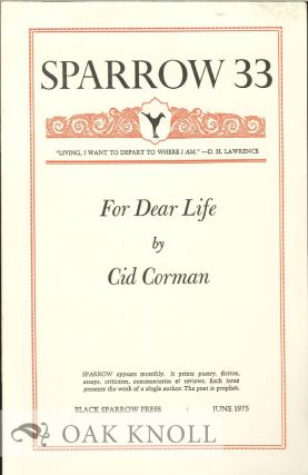FOR DEAR LIFE. SPARROW 33. Cid Corman