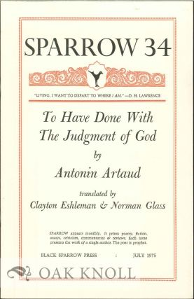 TO HAVE DONE WITH THE JUDGMENT OF GOD BY ANTONIN ARNAUD. SPARROW 34