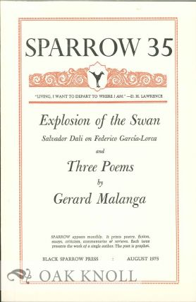 EXPLOSION OF THE SWAN AND THREE POEMS. SPARROW 35. Gerard Malanga