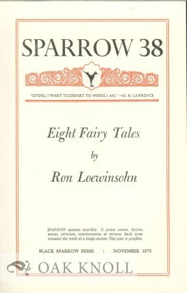 EIGHT FAIRY TALES. SPARROW 38. Ron Loewinsohn