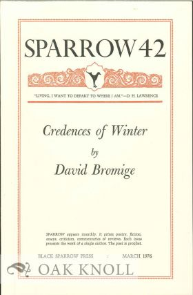 CREDENCES OF WINTER. SPARROW 42. David Bromige
