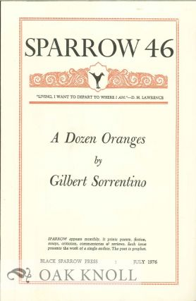 A DOZEN ORANGES. SPARROW 46. Gilbert Sorrentino