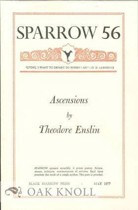 ASCENSIONS. SPARROW 56. Theodore Enslin