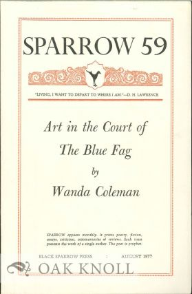 ART IN THE COURT OF THE BLUE FLAG. SPARROW 59. Wanda Coleman